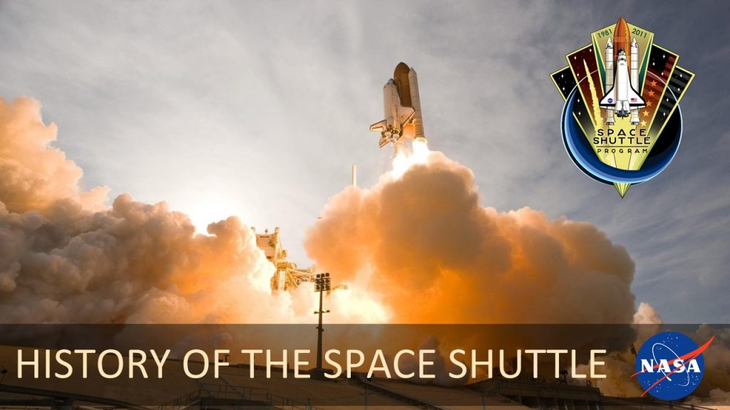 HISTORY OF THE SPACE SHUTTLE